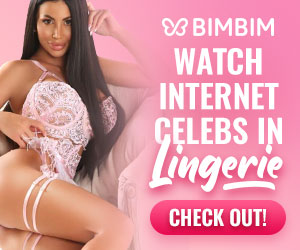 Bimbim - Watch internet celebs in lingerie